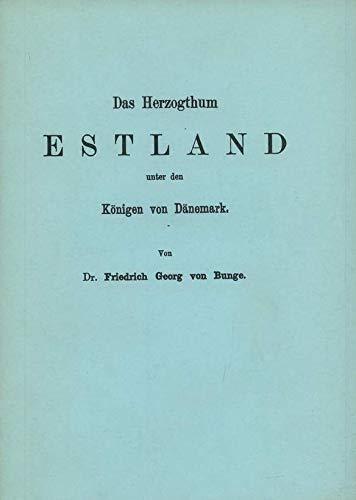 9783777709130: Das Herzogthum Estland unter den Konigen von Danemark (German Edition)