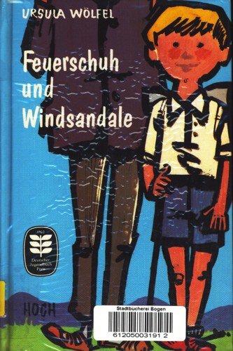 9783777900155: Feuerschuh und Windsandale