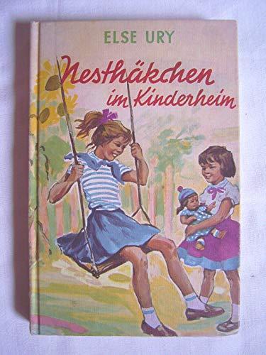 Nesthäkchen im Kinderheim.: Else Ury