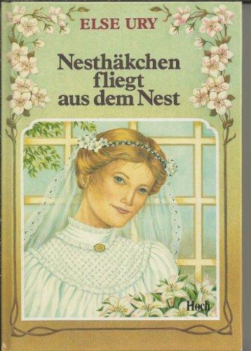 Bd. 5., Nesthäkchen fliegt aus dem Nest: Ury, Else