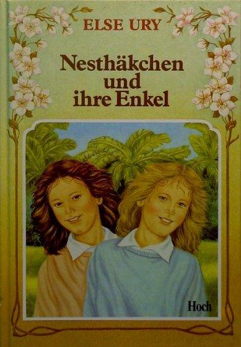 Nesthäkchen und ihre Enkel.: Else Ury