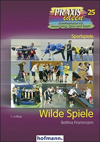 9783778002520: Wilde Spiele