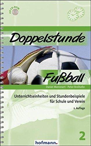 Memmert, D: Doppelstunde Fußball - Memmert, Daniel; Breihofer, Peter