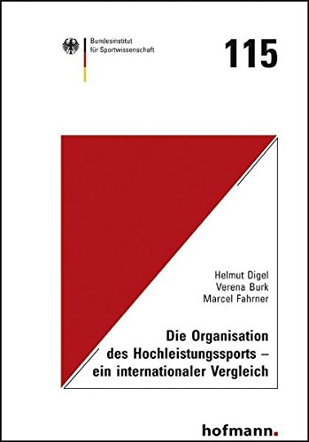 Die Organisation des Hochleistungssport - ein internationaler Vergleich: Helmut Digel