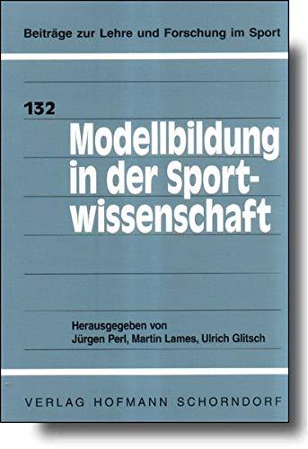 9783778018217: Modellbildung in der Sportwissenschaft