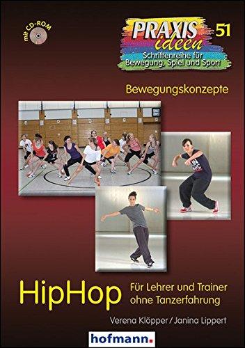 9783778025116: HipHop: Für Lehrer und Trainer ohne Tanzerfahrung