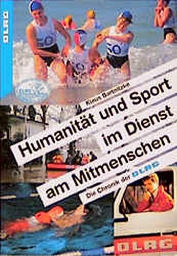 9783778039144: DLRG. Humanität und Sport im Dienst am Mitmenschen. Die Chronik der DLRG.