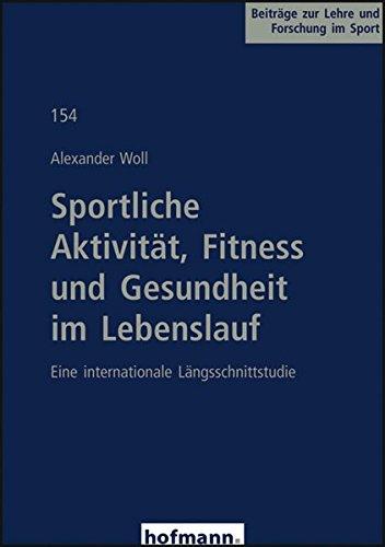 9783778045404: Sportliche Aktivität, Fitness und Gesundheit im Lebenslauf