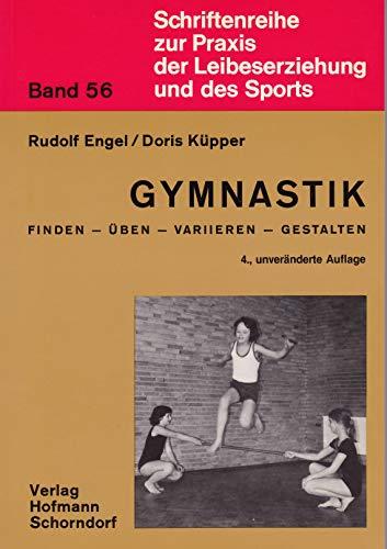 9783778055649: Gymnastik - Finden - Üben - Variieren - Gestalten: Kooperation von Jungen und Mädchen als didaktische Aufgabe (Livre en allemand)