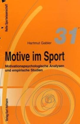9783778068014: Motive im Sport. Motivationspsychologische Analysen und empirische Studien.