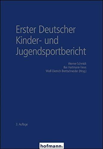 9783778074343: Erster Deutscher Kinder- und Jugendsportbericht