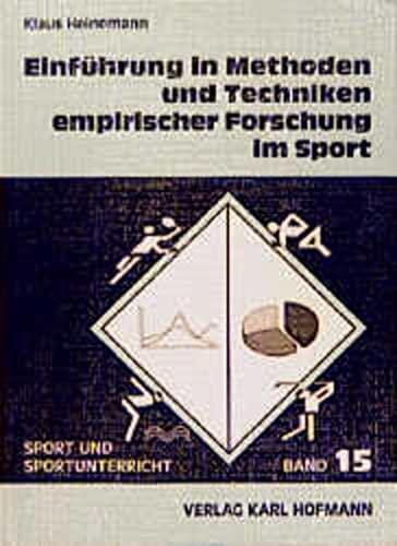 9783778084519: Einführung in Methoden und Techniken empirischer Forschung im Sport.