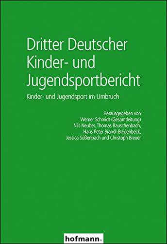 Dritter Deutscher Kinder- und Jugendsportbericht: Hans Peter Brandl-Bredenbeck