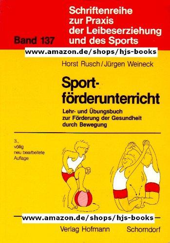 9783778093733: Sportförderunterricht. Lehr- und Übungsbuch zur Förderung der Gesundheit durch Bewegung