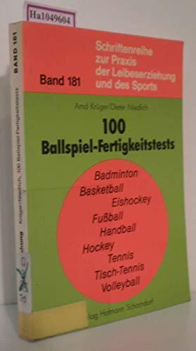 100 Ballspiel-Fertigkeitstests: Krüger, Arnd und
