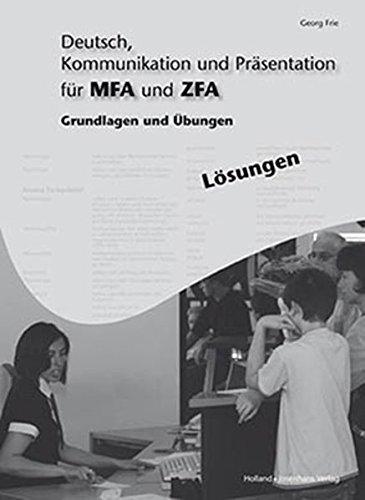9783778210819: Deutsch, Kommunikation und Pr�sentation f�r MFA und ZFA - L�sungen: Grundlagen und �bungen