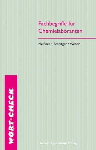 9783778216316: Fachbegriffe für Chemielaboranten