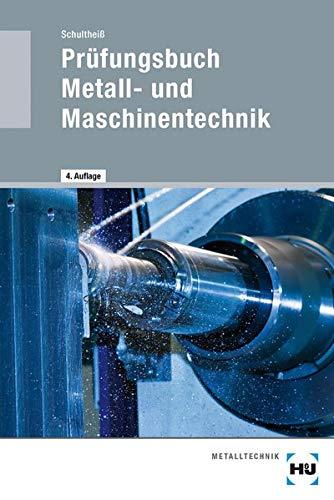 9783778231500: Prüfungsbuch Metall- und Maschinentechnik