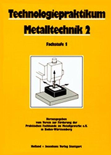 Technologiepraktikum Metalltechnik 2. Fachstufe 1.: Max Techert