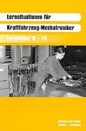 9783778238059: Lernsituationen für KFZ-Mechatroniker. Lernfelder 9 - 14
