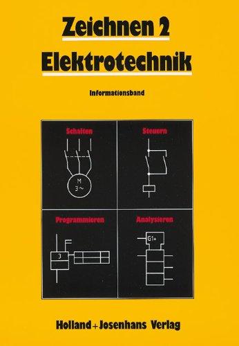 9783778243206: Zeichnen 2. Elektrotechnik. Informationsband.