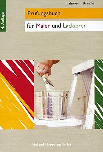 9783778252505: Prüfungsbuch für Maler und Lackierer. (Lernmaterialien)