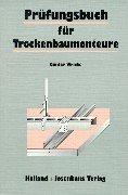 9783778256602: Pr�fungsbuch f�r Trockenbaumonteure: Technologie und Technische Mathematik