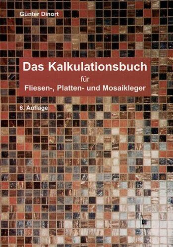9783778256855: Kalkulationsbuch für Fliesen-, Platten- und Mosaikleger. (Lernmaterialien)