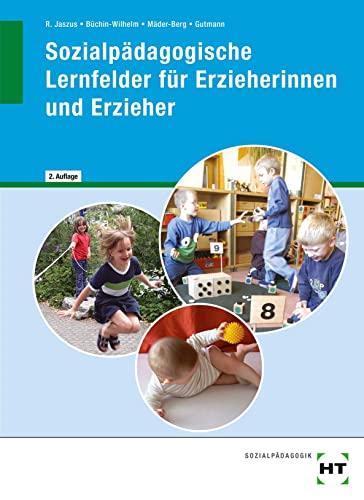 9783778258460: Sozialpädagogische Lernfelder für Erzieherinnen und Erzieher