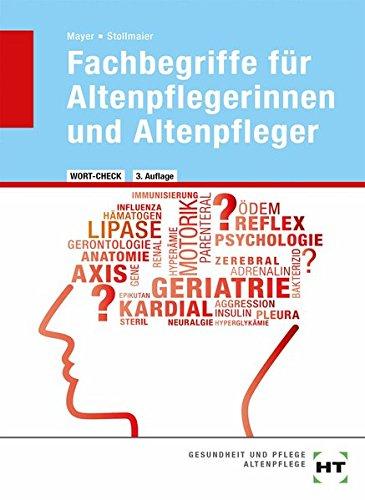 9783778258705: Wort-Check. Fachbegriffe für Altenpflegerinnen und Altenpfleger