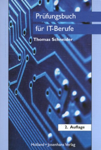 9783778260142: Pr�fungsbuch f�r IT-Berufe: IT-Systemelektroniker, Fachinformatiker, IT-Systemkaufmann, Informatikkaufmann. Fragen und Antworten auf die ... zur Wiederholung, zum Nachschlagen