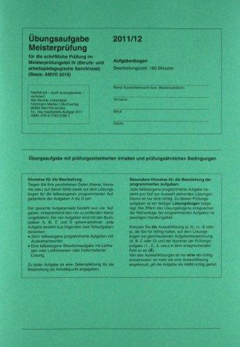 9783778307847: Meisterprüfung mit Lösungsvorschlägen Übungssätze für Teil III u. IV