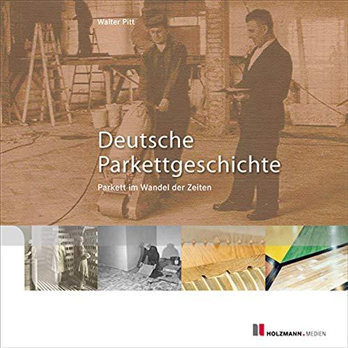 Deutsche Parkettgeschichte: Walter Pitt