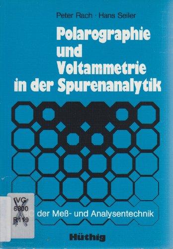 9783778508008: Polarographie und Voltammetrie in der Spurenanalytik