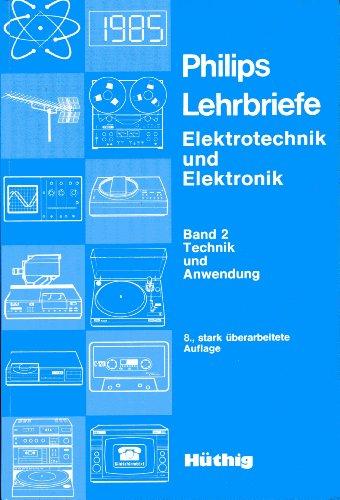 9783778509494: Philips Lehrbriefe. Technik und Anwendung. (Bd. 2)