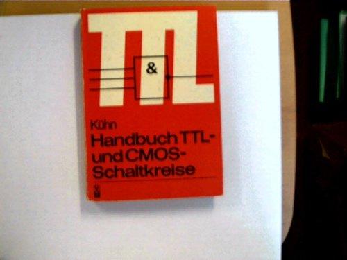 9783778510865: Handbuch TTL- und CMOS-Schaltkreise