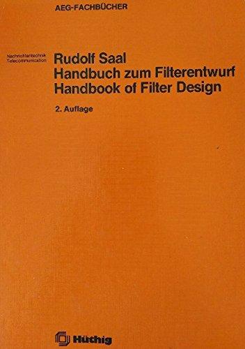 9783778515587: Handbuch zum Filterentwurf /Handbook of Filter Design. Dt. /Engl