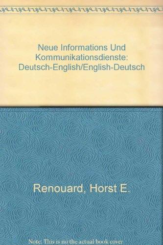 9783778518014: Neue Informations-Und Kommunikationsdienste: Deutsch-English/English-Deutsch