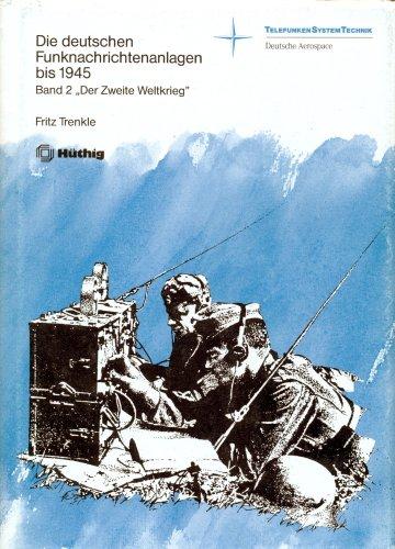 9783778520345: Die deutschen Funknachrichtenanlagen bis 1945. Band 2