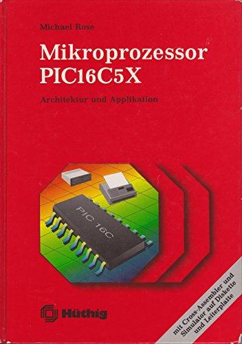 9783778521694: Mikroprozessor PIC16C5X. Architektur und Applikation