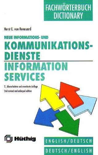 9783778521779: Information Services and Technology: Neue Informations Und Kommunidationsdienste : English-Deutsch,Deutsch-English/Dictionary/Fachworterbuch