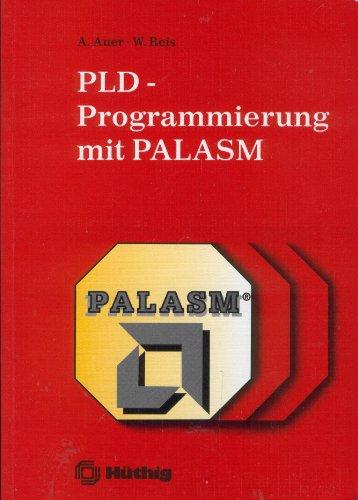 9783778522325: PLD-Programmierung mit PALASM
