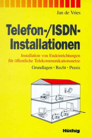 Telefon- / ISDN - Installationen: Vries, Jan de: