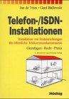 Telefon-/ISDN - Installationen. Installation von Endeinrichtungen fur: Jan De Vries,