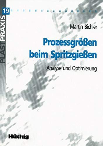 9783778528440: Prozessgrößen beim Spritzgießen. Analyse und Optimierung