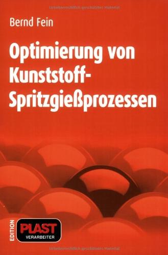 9783778529553: Optimierung von Kunststoff-Spritzgießprozessen