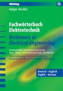 9783778529898: Fachwörterbuch Elektrotechnik /Dictionary of Electrical Engineering - Englisch-Deutsch / Deutsch-Englisch: Energietechnik, Automatisierungstechnik, ... Measurement and Control Technology