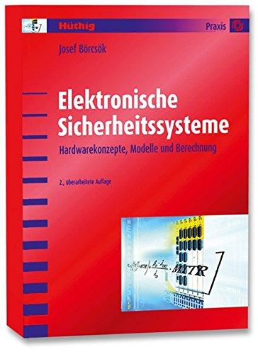 9783778540213: Elektronische Sicherheitssysteme: Hardwarekonzepte, Modelle und Berechnung