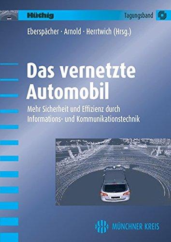 Das vernetzte Automobil: Heinrich M. Arnold