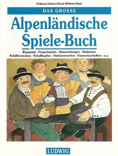 Das grosse Alpenl?ndische Spiele-Buch: n/a